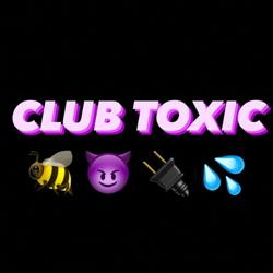 Club Toxic  Clubhouse