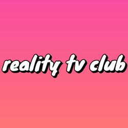 Reality TV Club Clubhouse