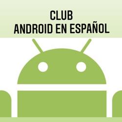 Android en Español Clubhouse