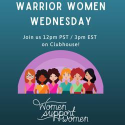 Warrior Women Wednesday Clubhouse