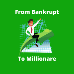 Bankruptcy to Millionaire Clubhouse