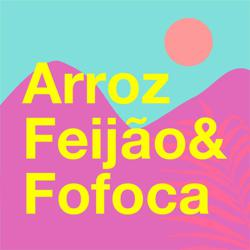 Arroz, Feijão e Fofoca Clubhouse
