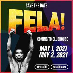 Fela! on CH Clubhouse