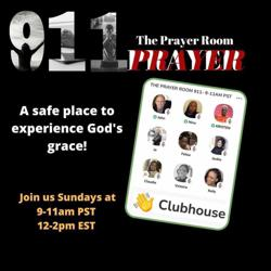 THE PRAYER ROOM 911  Clubhouse