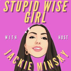 Stupid Wise Girl Clubhouse