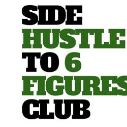 Side Hustle To 6 Figures  Clubhouse