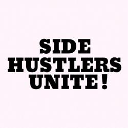 Side Hustlers Unite! Clubhouse