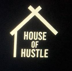 House Of Hustle  Clubhouse