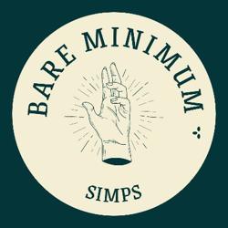 Bare Minimum Simps Clubhouse