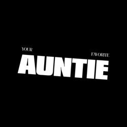 Your Favorite Auntie Show Clubhouse