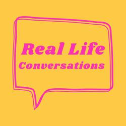 Real Life Conversations Clubhouse