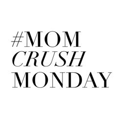 Mom Crush Monday Clubhouse