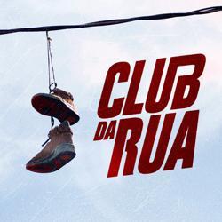 CLUB DA RUA  Clubhouse