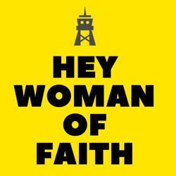 Hey Woman of Faith  Clubhouse