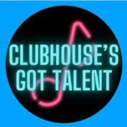 Club House Got Talents. Clubhouse