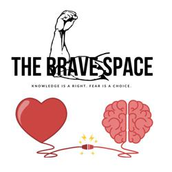 The Brave Space-Where we bust fears! Clubhouse