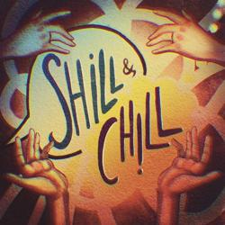 Shill & Chill Clubhouse