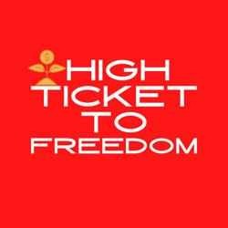HIGH TICKET TO FREEDOM Clubhouse