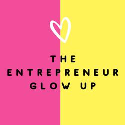 The Entrepreneur Glow Up Clubhouse