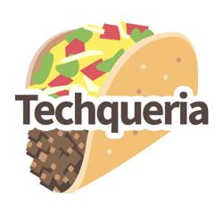 Techqueria Official Clubhouse