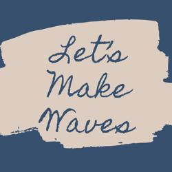 Let's Make Waves Clubhouse