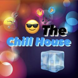 The Chill House Clubhouse