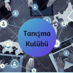 TANIŞMA KULÜBÜ  Clubhouse