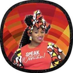Speak Black Woman  Clubhouse