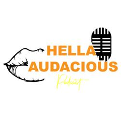 Hella Audacious  Clubhouse