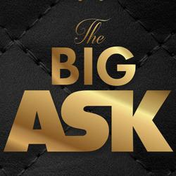 The Big ASK  Clubhouse