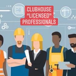 """""""Licensed"""" Professionals Clubhouse"""