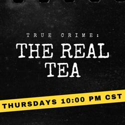 True Crime: The Real Tea Clubhouse