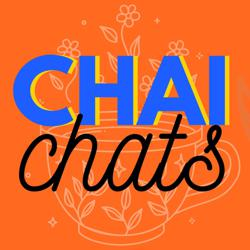 Chai chats Clubhouse
