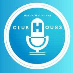 WELCOME TO THE CLUBHOUS3 Clubhouse
