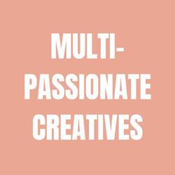 Multi-Passionate Creative Clubhouse