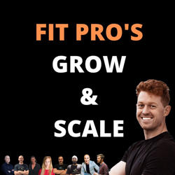 Fit Pro's: Grow & Scale Clubhouse