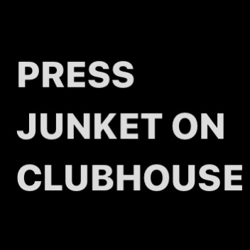 Press Junket on CH  Clubhouse