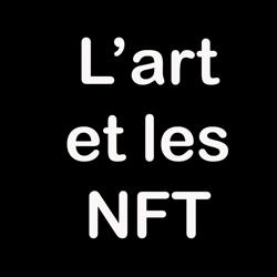 L'art et les NFT  Clubhouse