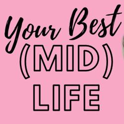 Your Best (Mid) Life  Clubhouse