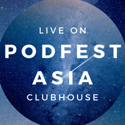 PodFest Asia Clubhouse