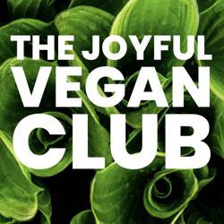 The Joyful Vegan Club Clubhouse