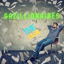 Gazillionaires  Clubhouse