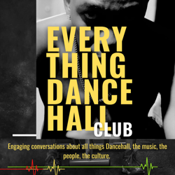 EVERYTHING DANCEHALL Clubhouse