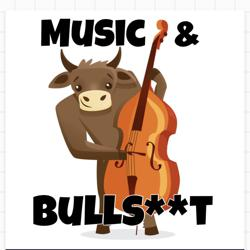 Music & Bulls**t Clubhouse