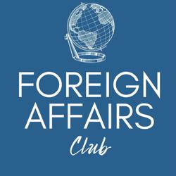 Foreign Affairs  Clubhouse
