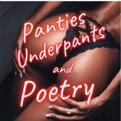 PANTIES UNDERPANTSnPOETRY Clubhouse