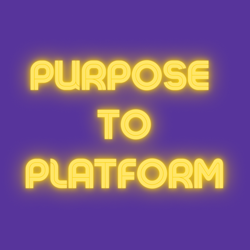 Purpose to Platform  Clubhouse