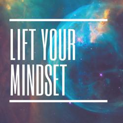 LIFT YOUR MINDSET Clubhouse