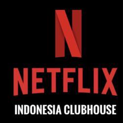 Netflix Indonesia Clubhouse