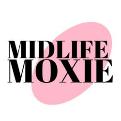 MIDLIFE MOXIE Clubhouse